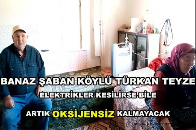 Banaz Şaban köylü Türkan teyze elektrikler kesilirse bile artık Oksijensiz kalmayacak..
