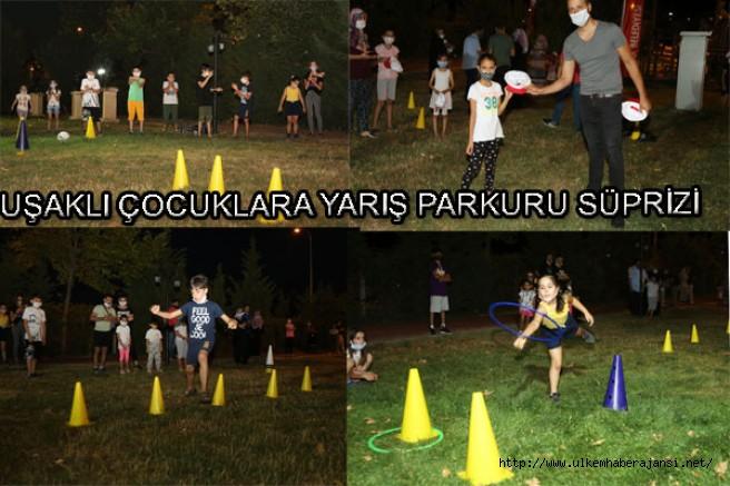 Uşak'lı Çocuklara yarış parkuru sürprizi..